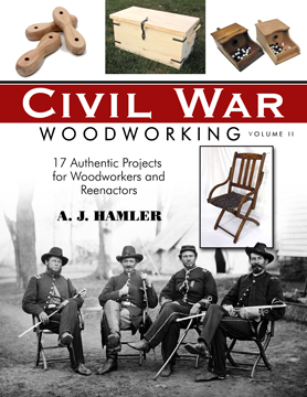 Civil War Woodworking Vol. II
